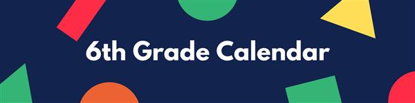 6th Grade Calendar