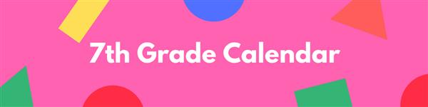 7th Grade Calendar